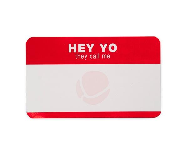 WTF Permanent Stickers: Hey Yo